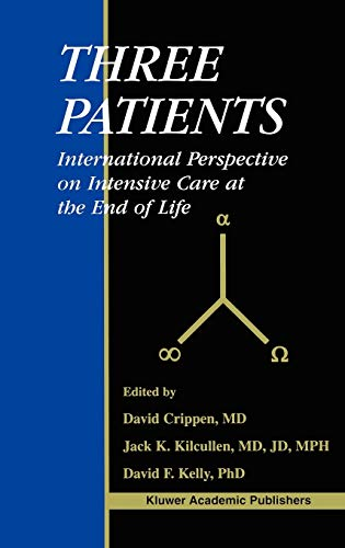 Three Patients International Perspective on Intensive Care at the End of Life