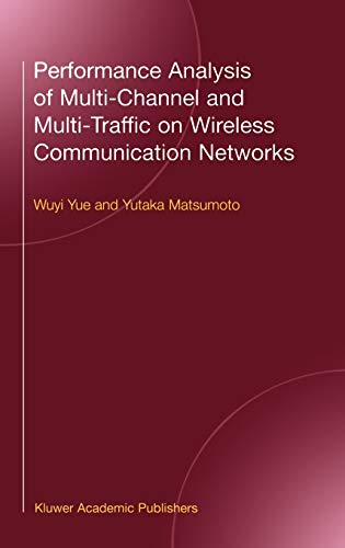 9780792376774: Performance Analysis of Multi-Channel and Multi-Traffic on Wireless Communication Networks