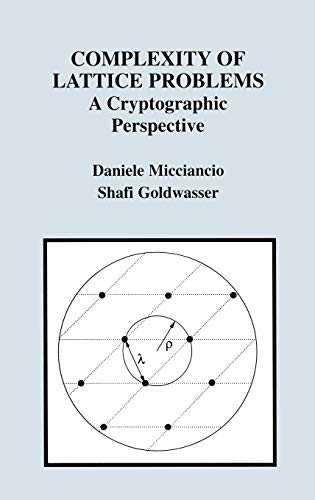9780792376880: Complexity of Lattice Problems: A Cryptographic Perspective (The Springer International Series in Engineering and Computer Science)