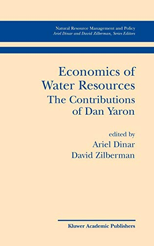 Economics of Water Resources: The Contributions of: Ariel Dinar, David