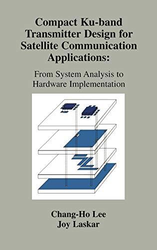 Compact Ku-band Transmitter Design for Satellite Communication: Laskar, Joy, Lee,