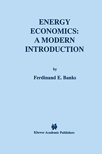 9780792377009: Energy Economics: A Modern Introduction