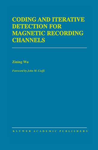 9780792377177: Coding and Iterative Detection for Magnetic Recording Channels (The Springer International Series in Engineering and Computer Science)
