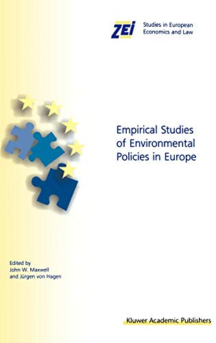 9780792377528: Empirical Studies of Environmental Policies in Europe (ZEI Studies in European Economics and Law)