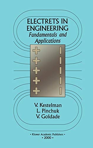 9780792377542: Electrets In Engineering: Fundamentals and Applications