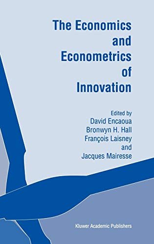 9780792378006: The Economics and Econometrics of Innovation