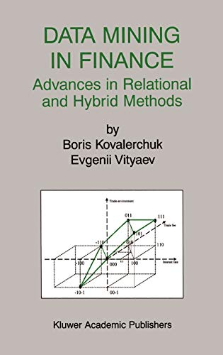 Data Mining in Finance: Advances in Relational and Hybrid Methods (Hardback): Boris Kovalerchuk, ...