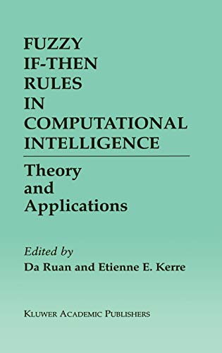 9780792378204: Fuzzy If-Then Rules in Computational Intelligence: Theory and Applications (The Springer International Series in Engineering and Computer Science)