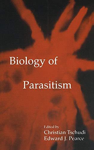 9780792378235: Biology of Parasitism