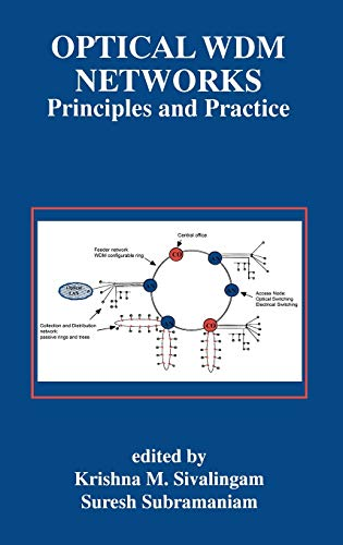 9780792378259: Optical WDM Networks: Principles and Practice (The Springer International Series in Engineering and Computer Science)