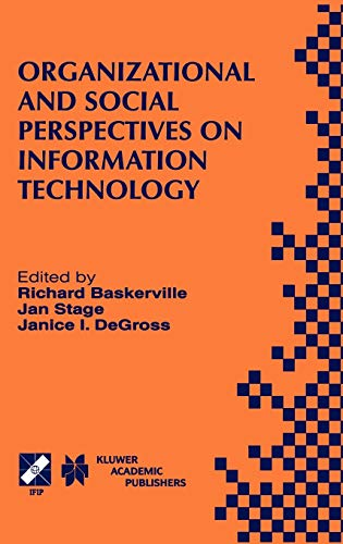 Organizational and Social Perspectives on Information Technology