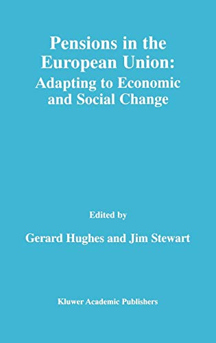 9780792378389: Pensions in the European Union: - Adapting to Economic and Social Change