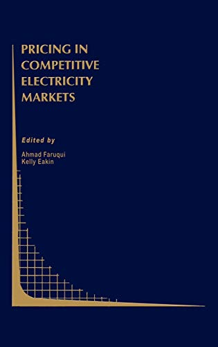 9780792378396: Pricing in Competitive Electricity Markets (Topics in Regulatory Economics and Policy)