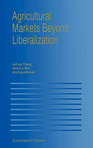 Agricultural Markets Beyond Liberalization: Springer