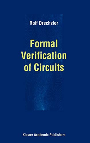 9780792378587: Formal Verification of Circuits