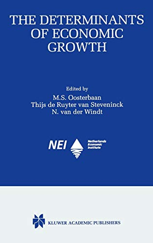 The Determinants of Economic Growth.: Oosterbaan, Maaike S. (ed.)