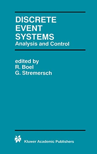9780792378976: Discrete Event Systems: Analysis and Control (The Springer International Series in Engineering and Computer Science)