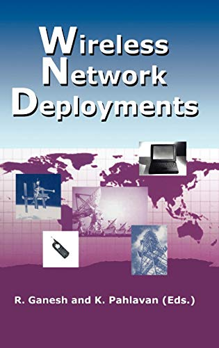 9780792379027: Wireless Network Deployments (The Springer International Series in Engineering and Computer Science)
