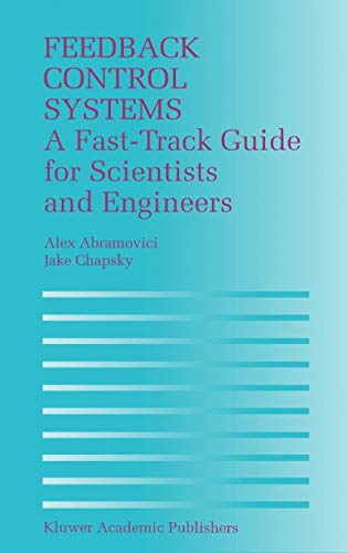 9780792379355: Feedback Control Systems: A Fast-Track Guide for Scientists and Engineers