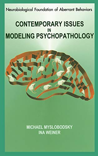 9780792379423: Contemporary Issues in Modeling Psychopathology