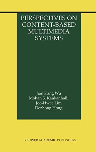 9780792379447: Perspectives on Content-Based Multimedia Systems (The Information Retrieval Series)