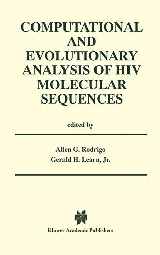 9780792379942: Computational and Evolutionary Analysis of HIV Molecular Sequences