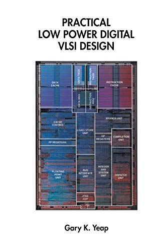 9780792380092: Practical Low Power Digital VLSI Design