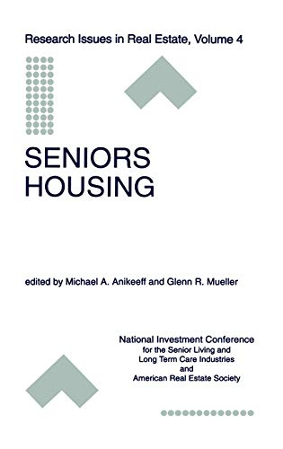 9780792380122: Seniors Housing (Research Issues in Real Estate)
