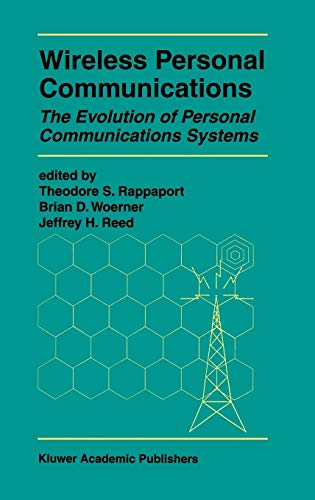 9780792380177: Wireless Personal Communications: The Evolution of Personal Communications Systems: Improving Capacity, Services, and Reliability (The Springer ... Series in Engineering and Computer Science)