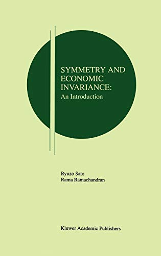 9780792380436: Symmetry and Economic Invariance: An Introduction (Research Monographs in Japan-U.S. Business and Economics)