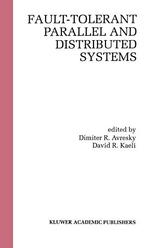 9780792380696: Fault-Tolerant Parallel and Distributed Systems
