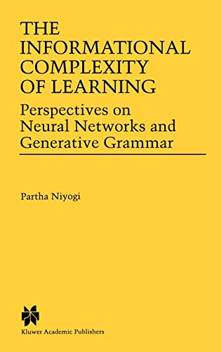 9780792380818: The Informational Complexity of Learning: Perspectives on Neural Networks and Generative Grammar