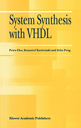 System Synthesis with VHDL: Petru Eles
