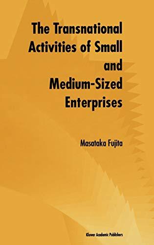The Transnational Activities of Small and Medium-Sized Enterprises: Masataka Fujita