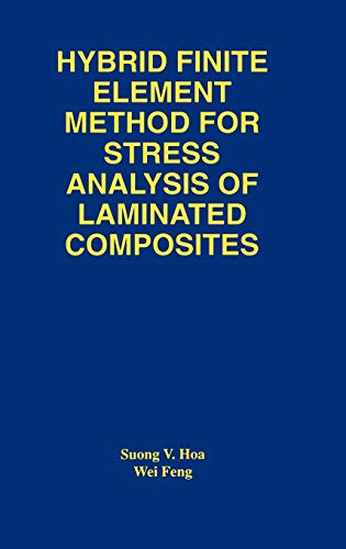 Hybrid Finite Element Method for Stress Analysis of Laminated Composites: Suong Van Hoa