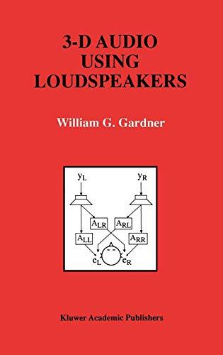 3-D Audio Using Loudspeakers: WILLIAM G. GARDNER