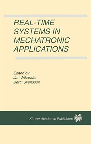 9780792381594: Real-Time Systems in Mechatronic Applications