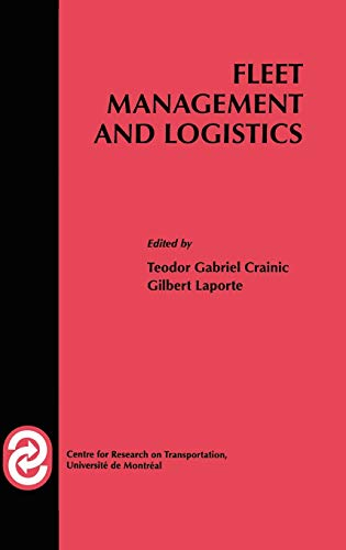 9780792381617: Fleet Management and Logistics (Centre for Research on Transportation)