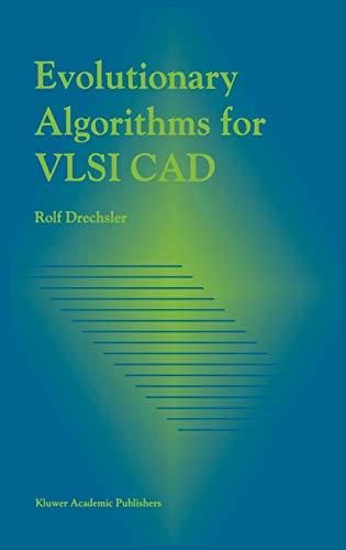 9780792381686: Evolutionary Algorithms for VLSI CAD