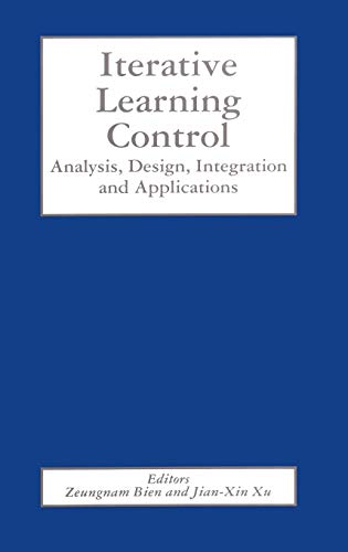 9780792382133: Iterative Learning Control: Analysis, Design, Integration and Applications
