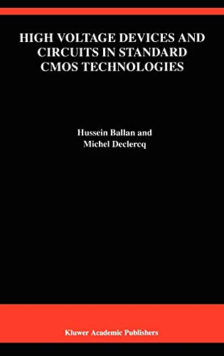 9780792382348: High Voltage Devices and Circuits in Standard CMOS Technologies