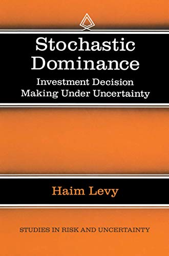 9780792382607: Stochastic Dominance: Investment Decision Making under Uncertainty (Studies in Risk and Uncertainty)