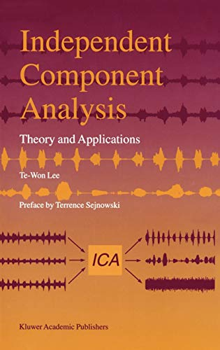 9780792382614: Independent Component Analysis: Theory and Applications