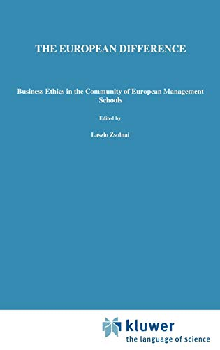 The European Difference: Business Ethics in the Community of European Management Schools