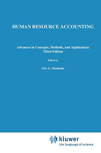 9780792382676: Human Resource Accounting: Advances in Concepts, Methods and Applications