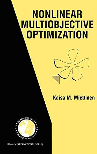 9780792382782: Nonlinear Multiobjective Optimization (International Series in Operations Research & Management Science)