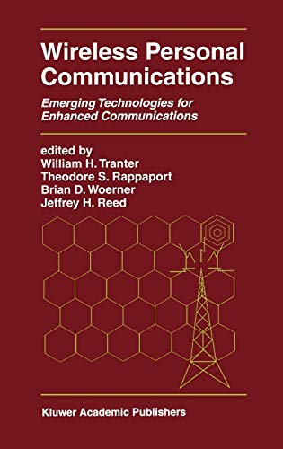 Wireless Personal Communications: Emerging Technologies for Enhanced Communications (The Springer ...