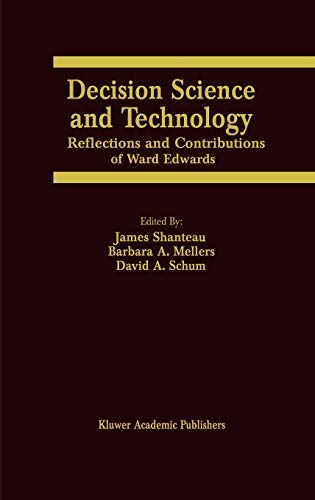 9780792383994: Decision Science and Technology: Reflections on the Contributions of Ward Edwards