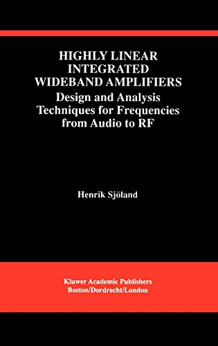 Highly Linear Integrated Wideband Amplifiers: Design and: Sjà land, Henrik