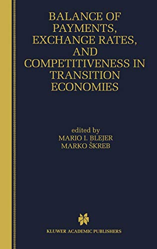 9780792384229: Balance of Payments, Exchange Rates, and Competitiveness in Transition Economies